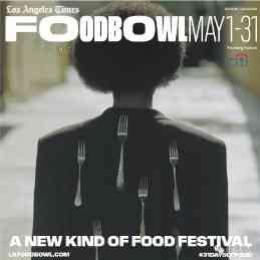 """5月份洛杉矶时报办5天""""美食碗""""盛宴夜市,吃货不要错过"""